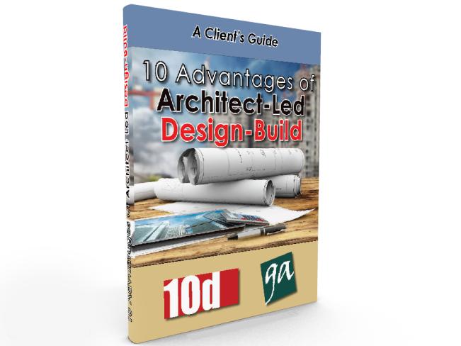 10 Advantages Of Architect Led Design Build Ten Penny Construction